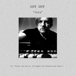 Out Out - July (Single) (2016)