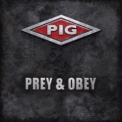 PIG - Prey & Obey (2017)