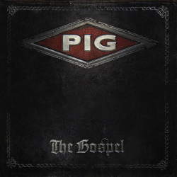 PIG - The Gospel (2016)