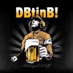 P:W (Patenbrigade: Wolff) - Der Brigadier trinkt immer noch Bier! (2017)