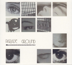 Parade Ground - Parade Ground (The Singles Collection) (2016)