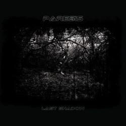 Paresis - Last Shadow (EP) (2012)