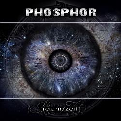 Phosphor - Raum/Zeit (2016)