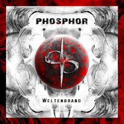 Phosphor - Weltenbrand (2017)