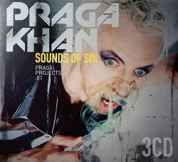 Praga Khan - Sounds Of Sin (3CD Limited Edition) (2017)