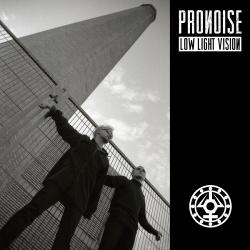 Pronoise - Low Light Vision (2013)