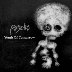 Psyche - Youth Of Tomorrow (Single) (2017)