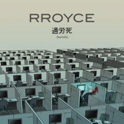 Rroyce - Karoshi (2016)
