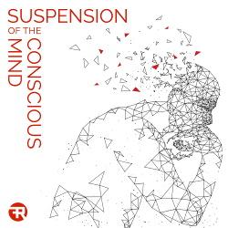 Rare Facture - Suspension Of The Conscious Mind (2017)