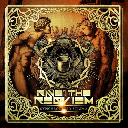 Rave the Reqviem - Synchronized Stigma (Single) (2016)
