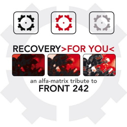 VA - Recovery For You (An Alfa Matrix Tribute To Front 242) (2016)