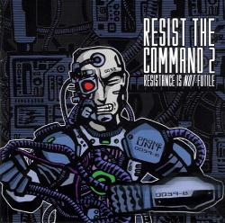 VA - Resist The Command 2 (2CD) (2001)