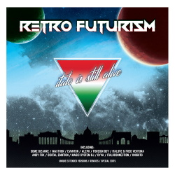 VA - Retro Futurism - Italo Is Still Alive (2017)