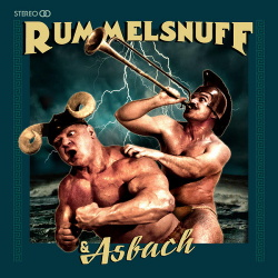 Rummelsnuff - Rummelsnuff & Asbach (Deluxe Edition) (2016)