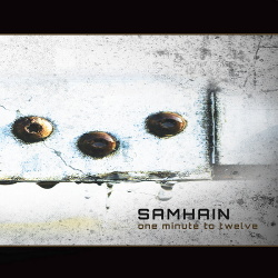 Samhain - One Minute To Twelve (2017)