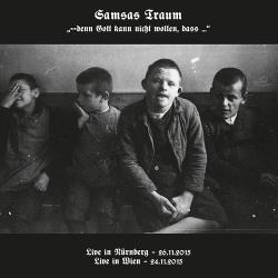 Samsas Traum - --denn Gott kann nicht wollen, dass... (Live) (2016)