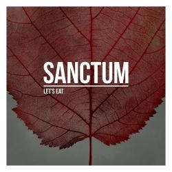 Sanctum - Let's Eat (2017)