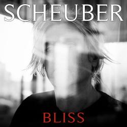 Scheuber - Bliss - EP (2017)