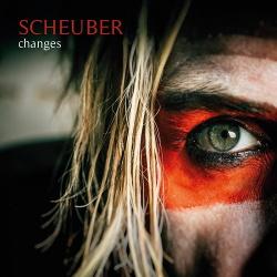 Scheuber - Changes (2017)