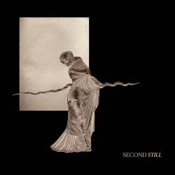 Second Still - Second Still (2017)