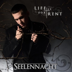 Seelennacht - Life Is for Rent (Single) (2016)