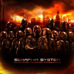 Seraphim System - Automaton Assisted Annihilation (Limited Edition) (2015)