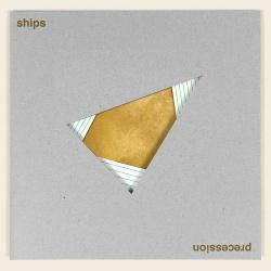 Ships - Precession (2017)