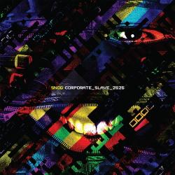 Snog - Corporate Slave 2525 (2017)