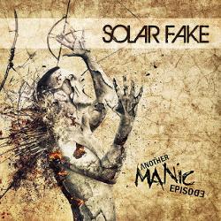Solar Fake - Another Manic Episode (3CD Boxset) (2015)