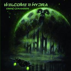Stars Crusaders - Welcome To Hydra (2017)
