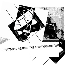 VA - Strategies Against The Body Vol. 2 (2017)