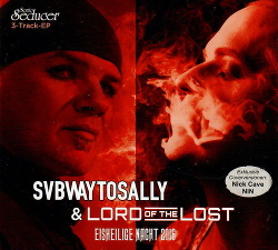 Subway To Sally & Lord Of The Lost - Eisheilige Nacht 2016 (2016)