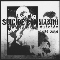 Suicide Commando - Collective Suicide 1986-2016 (2016)