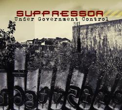 Suppressor - Under Government Control (2017)
