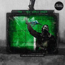 THX - New World Order (2016)