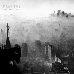 TRAITRS - Rites and Ritual (2017)