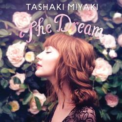 Tashaki Miyaki - The Dream (2017)