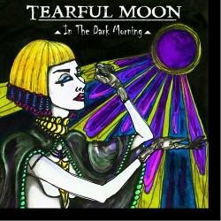 Tearful Moon - In The Dark Morning (2016)