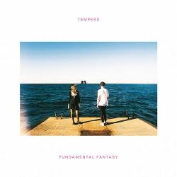 Tempers - Fundamental Fantasy (EP) (2017)
