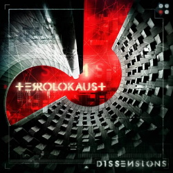 Terrolokaust - Dissensions (Extended Edition) (2018)