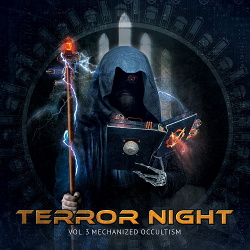VA - Terror Night Vol. 3 - Mechanized Occultism (2CD) (2017)