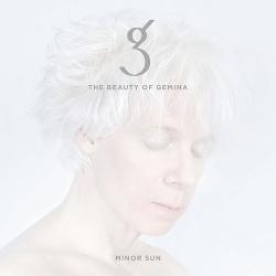 The Beauty Of Gemina - Minor Sun (2016)