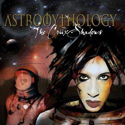 The Crüxshadows - Astromythology (2017)