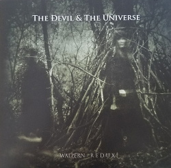 The Devil & The Universe - Walpern - R e d u x (2017)
