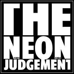 The Neon Judgement - 1981-1984 Remixes (2017)