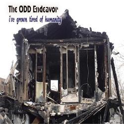The Odd Endeavor -  I've Grown Tired of Humanity (2CD) (2016)