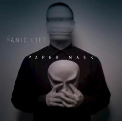 The Panic Lift - Paper Mask (Single) (2016)
