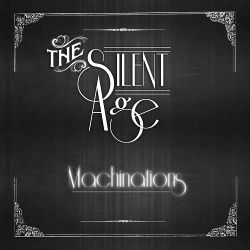 The Silent Age - Machinations (2017)