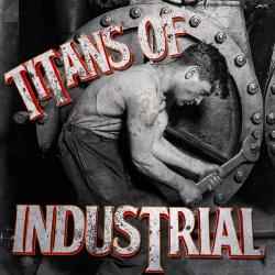 VA - Titans of Industrial (2014)