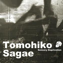 Tomohiko Sagae - Sensory Deprivation (2017)
